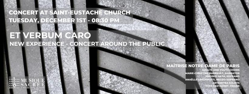 Et Verbum Caro Factum Est – Concert around the public