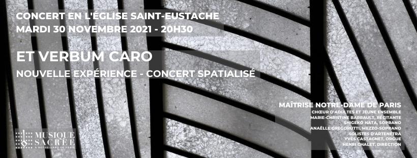 Et Verbum Caro Factum Est – Concert spatialisé autour du public